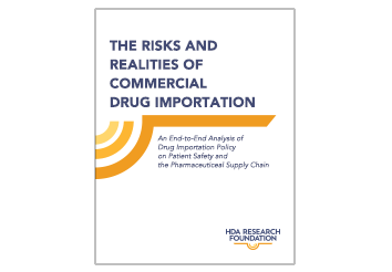 The Risks and Realities of Commercial Drug Importation
